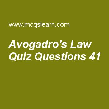 Learn quiz on avogadro's law, chemistry quiz 41 to practice. Free chemistry MCQs questions and answers to learn avogadro's law MCQs with answers. Practice MCQs to test knowledge on avogadro's law, properties of cathode rays, energy of revolving electron, metallic crystals properties, applications of daltons law worksheets.  Free avogadro's law worksheet has multiple choice quiz questions as mass of one mole of water molecule is, answer key with choices as 22g, 28g, 20g and 18g to test…