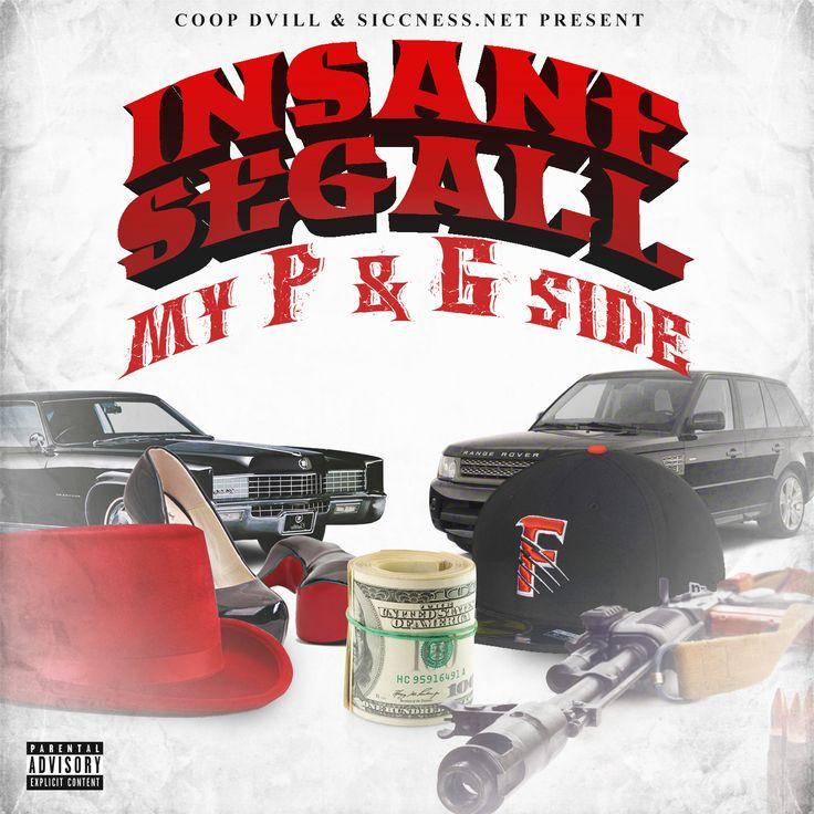 Insane Segall – My P & G Side Vol. 1 | Album Stream