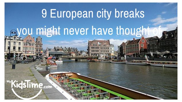 Fancy a weekend getaway? Want to try something different away from the maddening crowds? Then here are 9 European city breaks you might never have thought of!