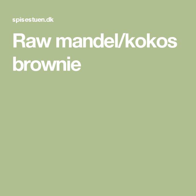Raw mandel/kokos brownie