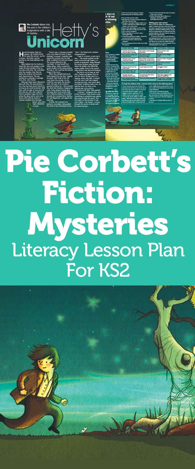 Pie Corbett's Fiction: Delve Into The Past With Hetty's Unicorn, A Tale Of Mystery
