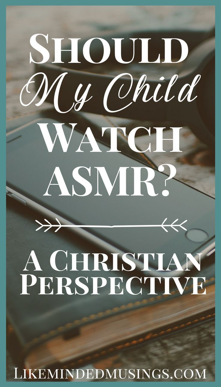 What is ASMR (Autonomous Sensory Meridian Response)? or maybe you know what it is and you're wondering ......Should my child watch ASMR YouTube videos? Are they really harmless? Read and find out What ASMR is and What You Can DO!  #tweenparenting #christianliving #BiblicalParenting #Preteenparenting #ASMR