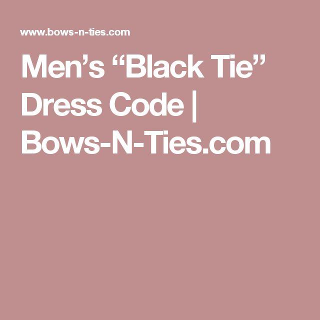 """Men's """"Black Tie"""" Dress Code   Bows-N-Ties.com"""