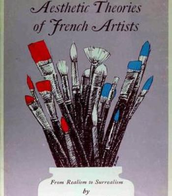 Aesthetic Theories Of French Artists: From Realism To Surrealism PDF