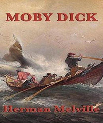 Moby Dick (Annotated) (English Edition)