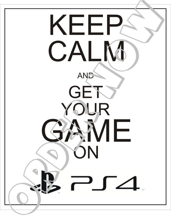 #PS4. Hey, I found this really awesome Etsy listing at https://www.etsy.com/listing/169789606/ps4-keep-calm-diy-printable-iron-on