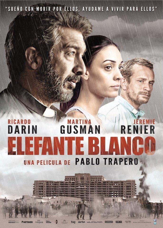 Elefante blanco (Pblo Trapero, 2012)  Narra la historia de amistad de dos curas. Darín se encarga del resto