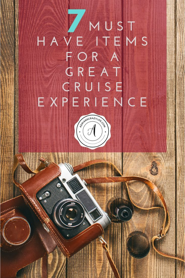 7 Must Have Items For A Great Cruise Experience Adrian S Crazy Life Cruise Trip Ideas Packing List For Cruise Cruise Packing Tips