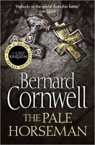 The Pale Horseman (The Last Kingdom Series, Book 2): Amazon.co.uk: Bernard Cornwell: 9780007149933: Books