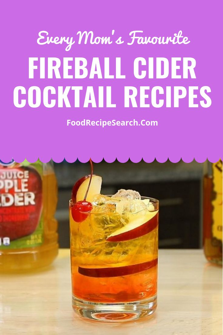Fireball Cider Cocktail Recipes – It  is a must-try recipe if you under no circu…