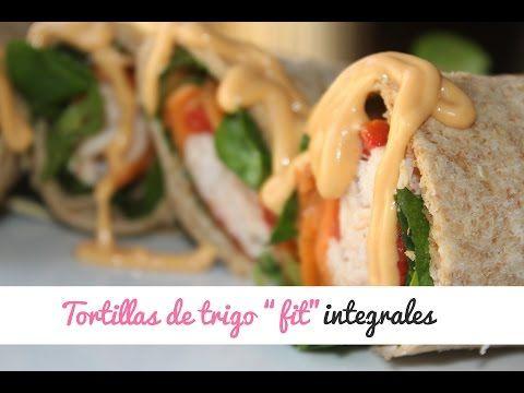 """Tortillas de trigo 100% integrales """"fit"""" - YA NO ESTOY GORDA"""