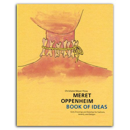 Books of ideas, Meret Oppenheim: quanto ti vorrei!