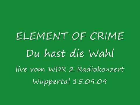 Element of Crime live-Du hast die Wahl