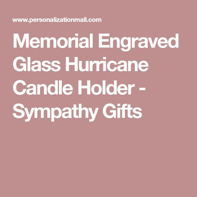 Memorial Engraved Glass Hurricane Candle Holder - Sympathy Gifts