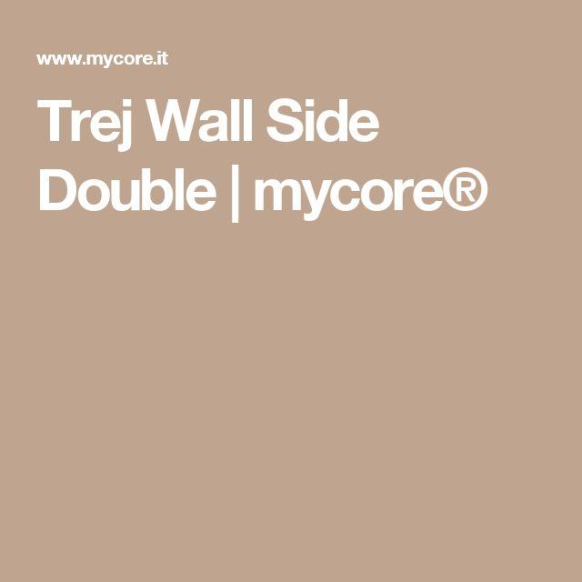 Trej Wall Side Double | mycore®