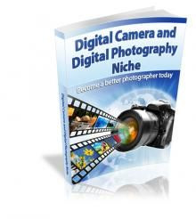 Digital Camera And Digital Photography