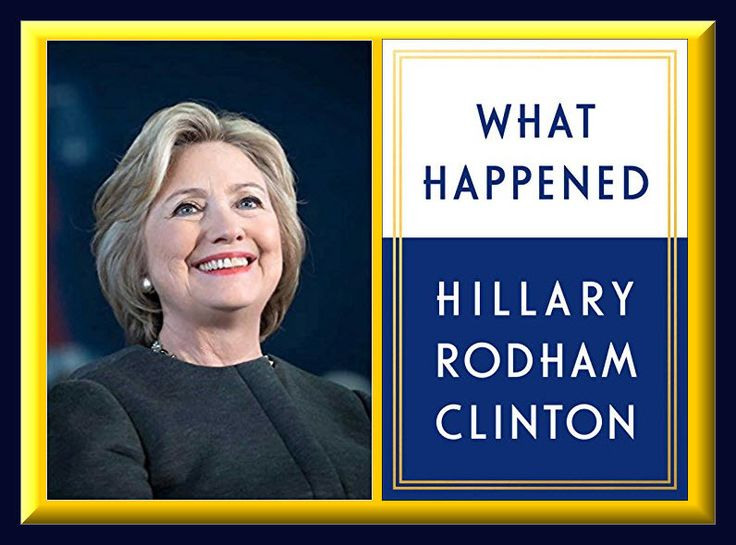 "PRE-ORDER TODAY: ""What Happened: Hillary Rodham Clinton"" 