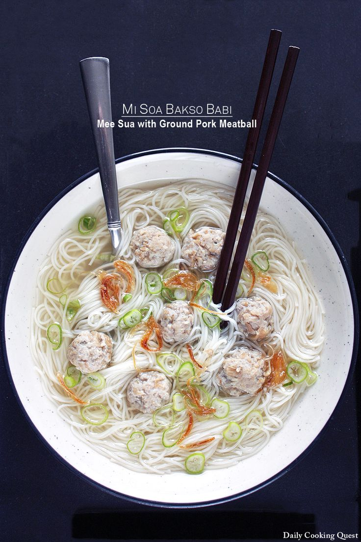 Mi Soa Bakso Babi – Mee Sua with Ground Pork Meatball