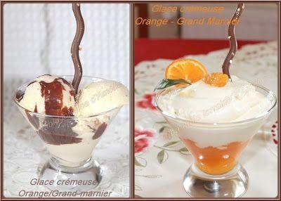 LA TABLE LORRAINE D'AMELIE: GLACE CREMEUSE ORANGE - GRAND MARNIER