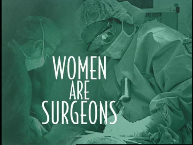 women surgeons - my daughter is one (¯`v´¯) `*.¸.*´ ¸.•´¸.•*¨) ¸.•*¨) (¸.•´ (¸.•´ .•´ ¸¸.•¨¯`*