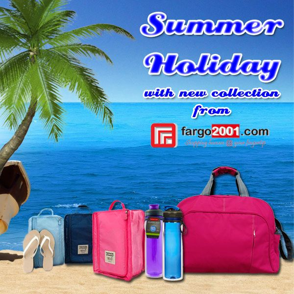 Enjoy your Summer Holiday with NEW COLLECTION from Fargo2001.com ! http://fargo2001.com/sports-165/travel-amp-outdoor-activities-188