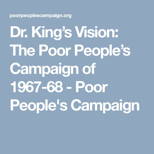 Dr. King's Vision: The Poor People's Campaign of 1967-68 - Poor People's Campaign