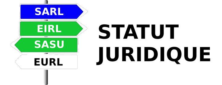 Comment choisir son statut juridique ?