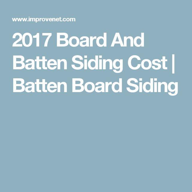 2017 Board And Batten Siding Cost | Batten Board Siding