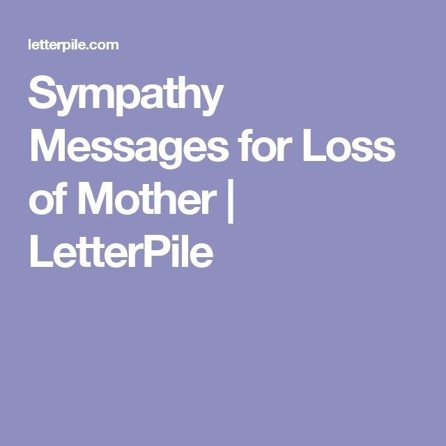 Sympathy Messages for Loss of Mother | LetterPile