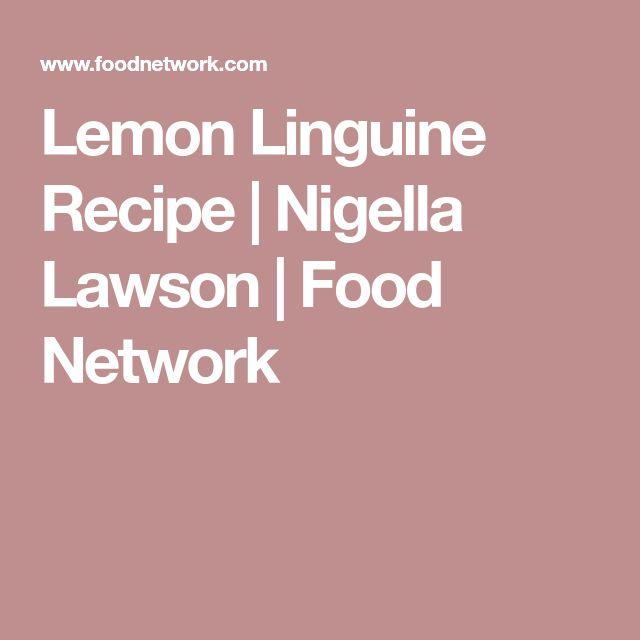 Lemon Linguine Recipe | Nigella Lawson | Food Network