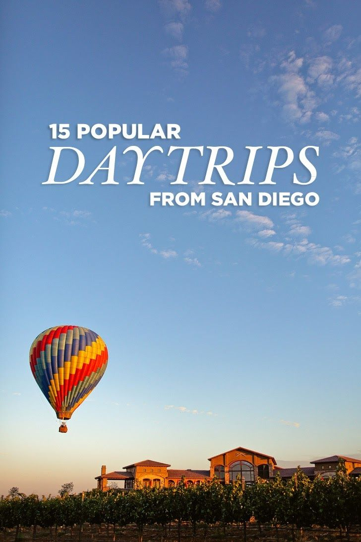 15 Popular Day Trips from San Diego. Tijuana, Ensenada, Carlsbad, Palm Springs, etc
