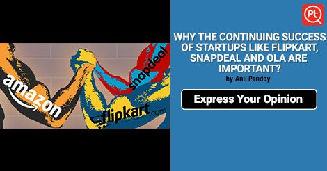 Why is success of Indian start-ups like #Flipkart, #Snapdeal and #OLA so important? Share Your Opinion Now at #Posticker