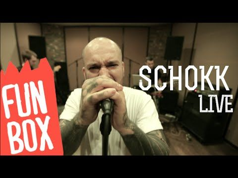 FUNBOX LIVE   SCHOKK