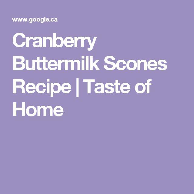 Cranberry Buttermilk Scones Recipe   Taste of Home