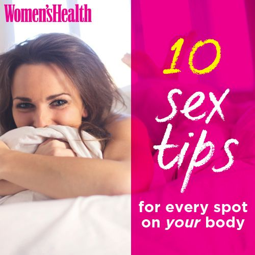10 Sex Tips for Every Spot On Your Body