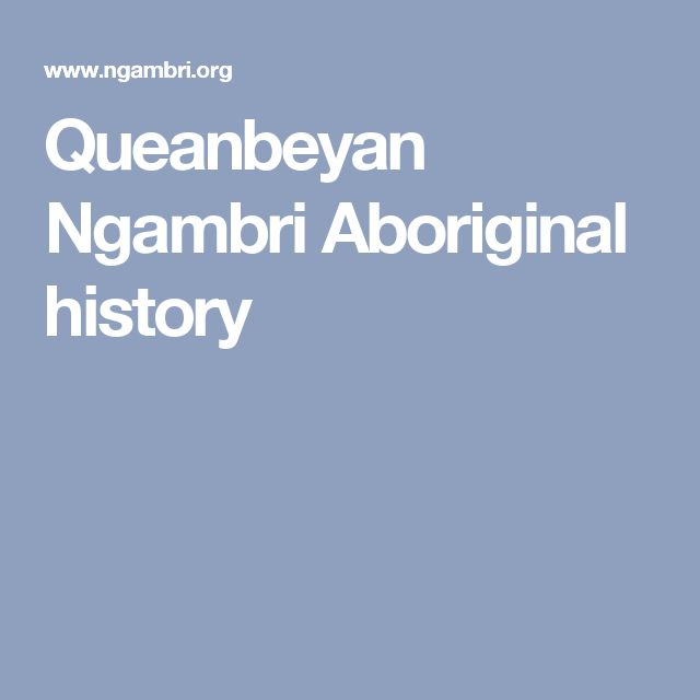 Queanbeyan Ngambri Aboriginal history