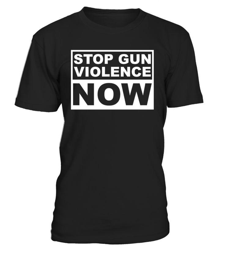 15 Best STOP Gun Violence T-Shirt Images On Pinterest