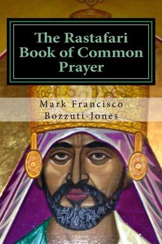 The Rastafari Book of Common Prayer