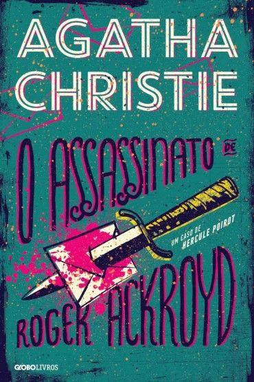 Baixar Livro O Assassinato de Roger Ackroyd - Agatha Christie em PDF, ePub e Mobi