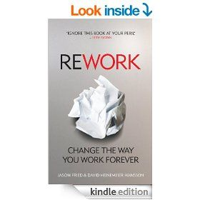 ReWork from 37Signals is a great introduction to (or reminder of) the challenger way of doing business.