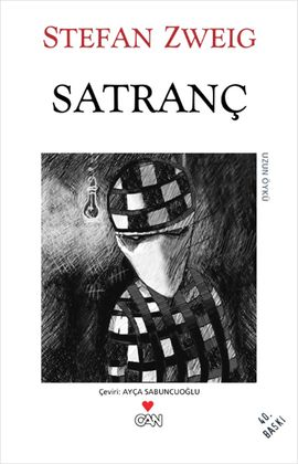 satranc - stefan zweig - can yayinlari  http://www.idefix.com/kitap/satranc-stefan-zweig/tanim.asp