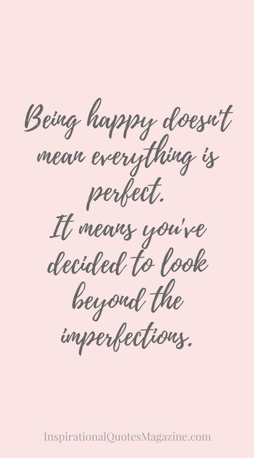 Look beyond the imperfections.
