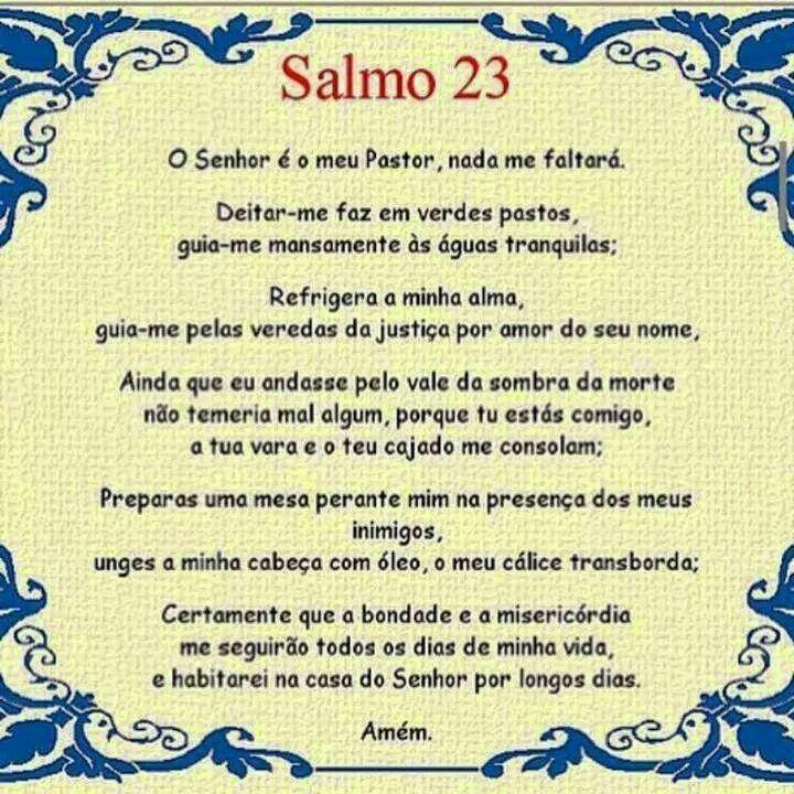 Salmo 23: adoro este Salmo, me protege, me guarda, me guia Senhor!