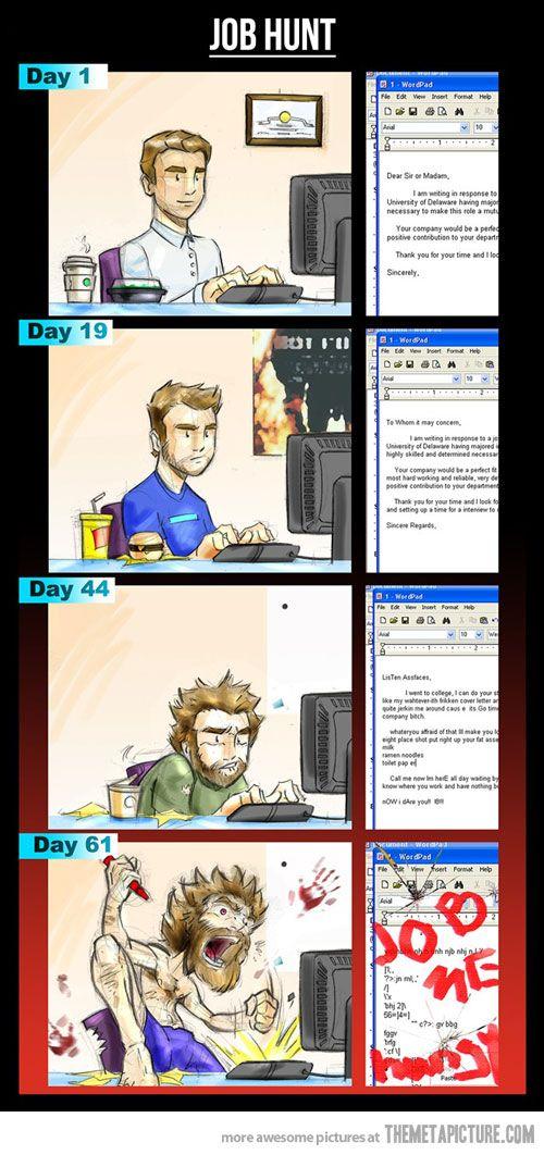Hahaha too true Job Hunt Process ! funny image