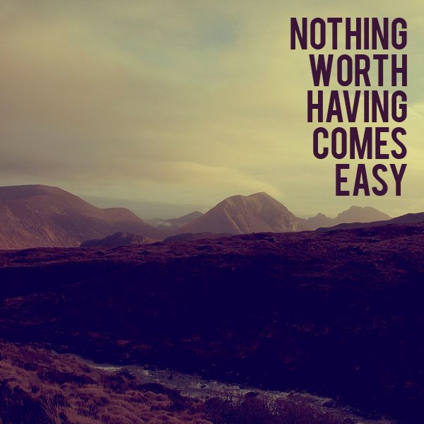 It doesn't come easy.: Work Hard, Life Quotes, Relationships Quotes, Remember This, Challenges, Easy, True Facts, West Texas, True Stories