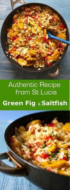 Green fig and saltfish is the national dish of the island of St. Lucia and is often served during the festival of Jounen Kweyol. #fish #Caribbean #SaintLucia