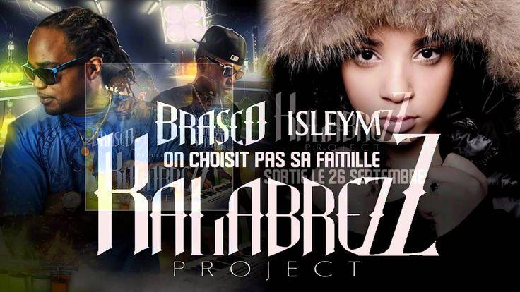 Brasco ft Isleym - On choisit pas sa famille (Prod by Dany Synthé)