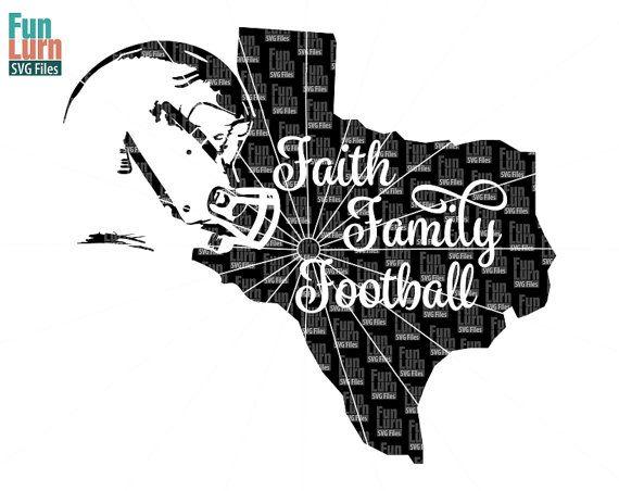 Faith Family Football SVG Football SVG Texas Map by FunLurnSVG