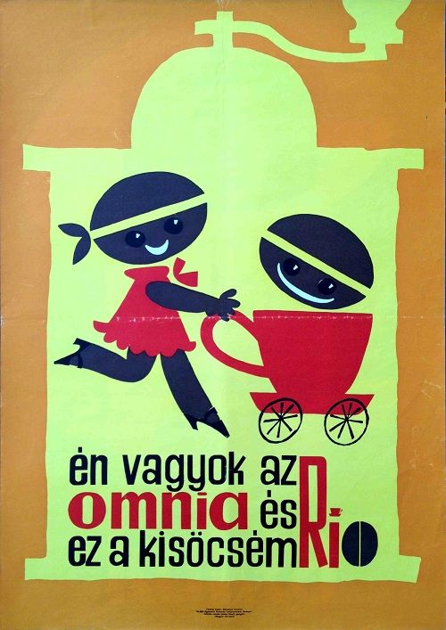 Én vagyok az Omnia és ez a kisöcsém Rio kávé kereskedelmi plakát  I am Omnia and this is my little brother Rio  Hungarian vintage commercial poster for coffee brands  1960s