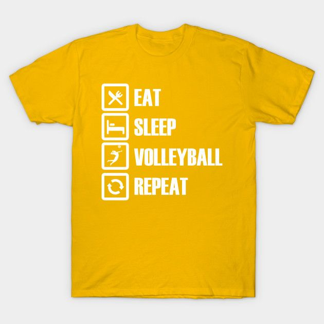 Eat Sleep Volleyball Repeat T-Shirts